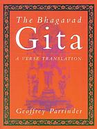The Bhagavad Gita : a verse translation [from the Sanskrit]