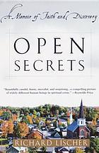 Open secrets : a memoir of faith and discovery