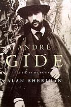 André Gide : a life in the present