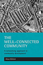 The well-connected community : a networking approach to community development