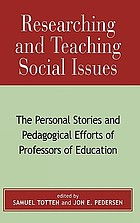 Researching and teaching social issues : the personal stories and pedagogical efforts of professors of education