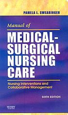 Manual of medical-surgical nursing care : nursing interventions and collaborative management