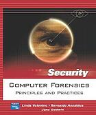 Computer forensics : principles and practices