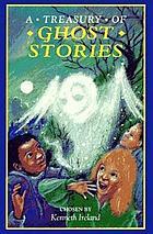 A treasury of ghost stories