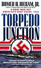 Torpedo junction : U-boat war off America's East Coast, 1942