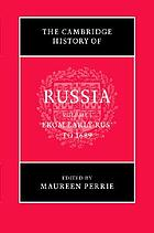 The Cambridge history of Russia. Vol. 1, From early Rus' to 1689