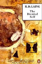 The divided self : an existential study in sanity and madness
