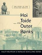Hoi toide on the Outer Banks : the story of the Ocracoke brogue