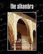 The Alhambra : palace of mystery and splendor