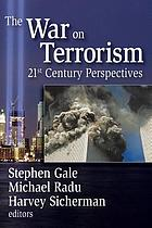 The war on terrorism : 21st-century perspectives