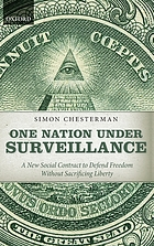 One nation under surveillance : a new social contract to defend freedom without sacrificing liberty