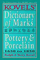 Kovel's dictionary of marks : pottery and porcelain