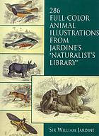 286 full-color animal illustrations from Jardine's Naturalist's library