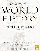 An encyclopedia of world history; ancient, medieval, and modern, chronologically arranged