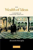 The wealth of ideas a history of economic thought