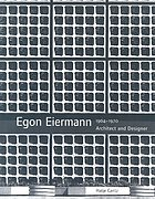 Egon Eiermann (1904-1970) : architect and designer : the continuity of modernism