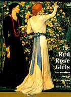 The Red Rose girls : art and love on Philadelphia's Main Line