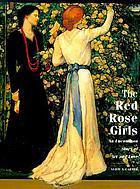 The Red Rose girls : art and love on Philadelphia's Main Line