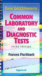 Quick reference to common laboratory and diagnostic tests