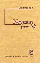 Neyman--from life