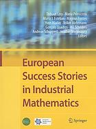 European success stories in industrial mathematics