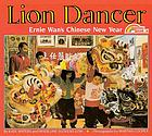 Lion dancer : Ernie Wan's Chinese New Year