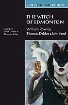 The witch of Edmonton : a critical edition