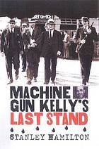 Machine Gun Kelly's last stand