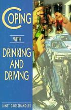 Coping with drinking and driving