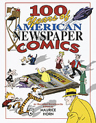 100 years of American newspaper comics : an illustrated encyclopedia