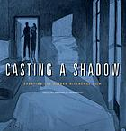 Casting a shadow : creating the Alfred Hitchcock film