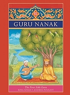 Guru Nanak : the first Sikh guru