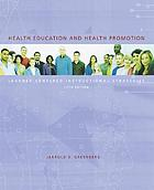 Health education : learner-centered instructional strategies
