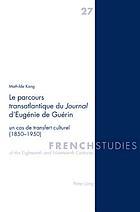Le parcours transatlantique du journal d'Eugénie de Guérin : un cas de transfert culturel (1850-1950)