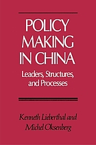 Policy making in China : leaders, structures, and processes