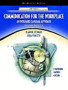 Communication for the workplace : an integrated language approach
