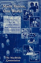 Many voices, one world : communication and society, today and tomorrow : towards a new more just and more efficient world information and communication order