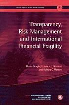 Transparency, risk management and international financial fragility