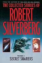 The collected stories of Robert Silverberg