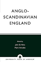 Anglo-Scandinavian England : Norse-English relations in the period before the Conquest