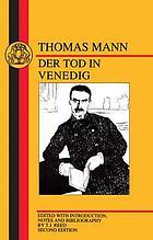 Der Tod in Venedig : Text, Materialien, Kommentar mit den bisher unveröffentlichten Arbeitsnotizen Thomas Manns