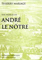 The world of André Le Nôtre