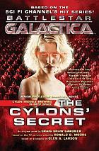 The Cylons' secret : a novel