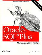 Oracle SQL*Plus : the definitive guide
