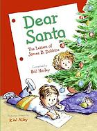 Dear Santa : the letters of James B. Dobbins