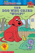 "Clifford the Big Red Dog: The Dog Who Cried ""Woof"