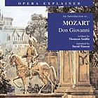 An introduction to-- Mozart, Don Giovanni