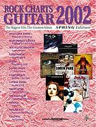 Rock charts guitar 2002 : the biggest hits, the greatest artists