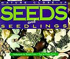 Seeds and seedlings