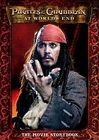 Pirates of the Caribbean, at world's end : the movie storybook